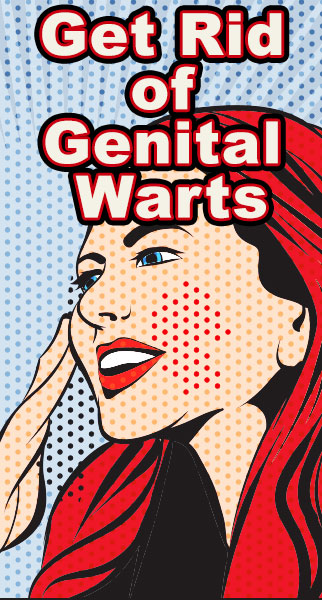 Get Rid Of Genital Warts Fast And Permanently